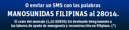 Manos Unidas/Emergencia Filipinas/SMS