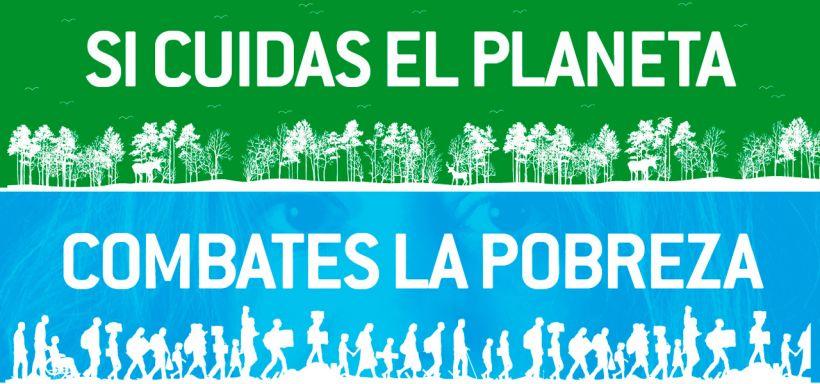 """La campaña """"Si Cuidas el Planeta, Combates la Pobreza"""" propone ..."""