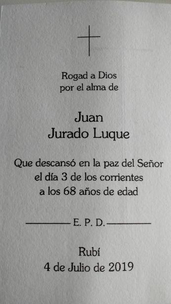 Descansa en paz, Juan Jurado