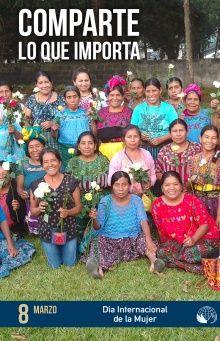 Las mujeres sufren mayor discriminación, exclusión, desigualdad y violencia en los países en desarrollo. Foto ECAP/Socio local de Manos Unidas en Guatemala