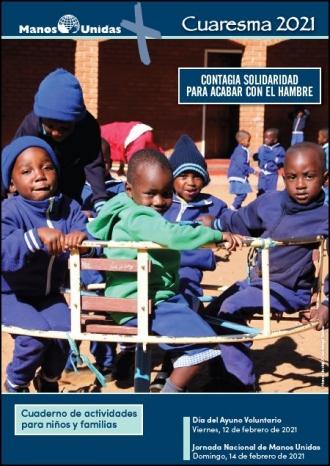 Cuaresma 2021- Cuaderno de actividades para niños y familias. Manos Unidas