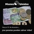 Tus pesetas pueden salvar vidas. Manos Unidas.