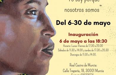 UBUNTU, La exposición Murcia