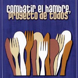 Combatir el hambre, proyecto de todos